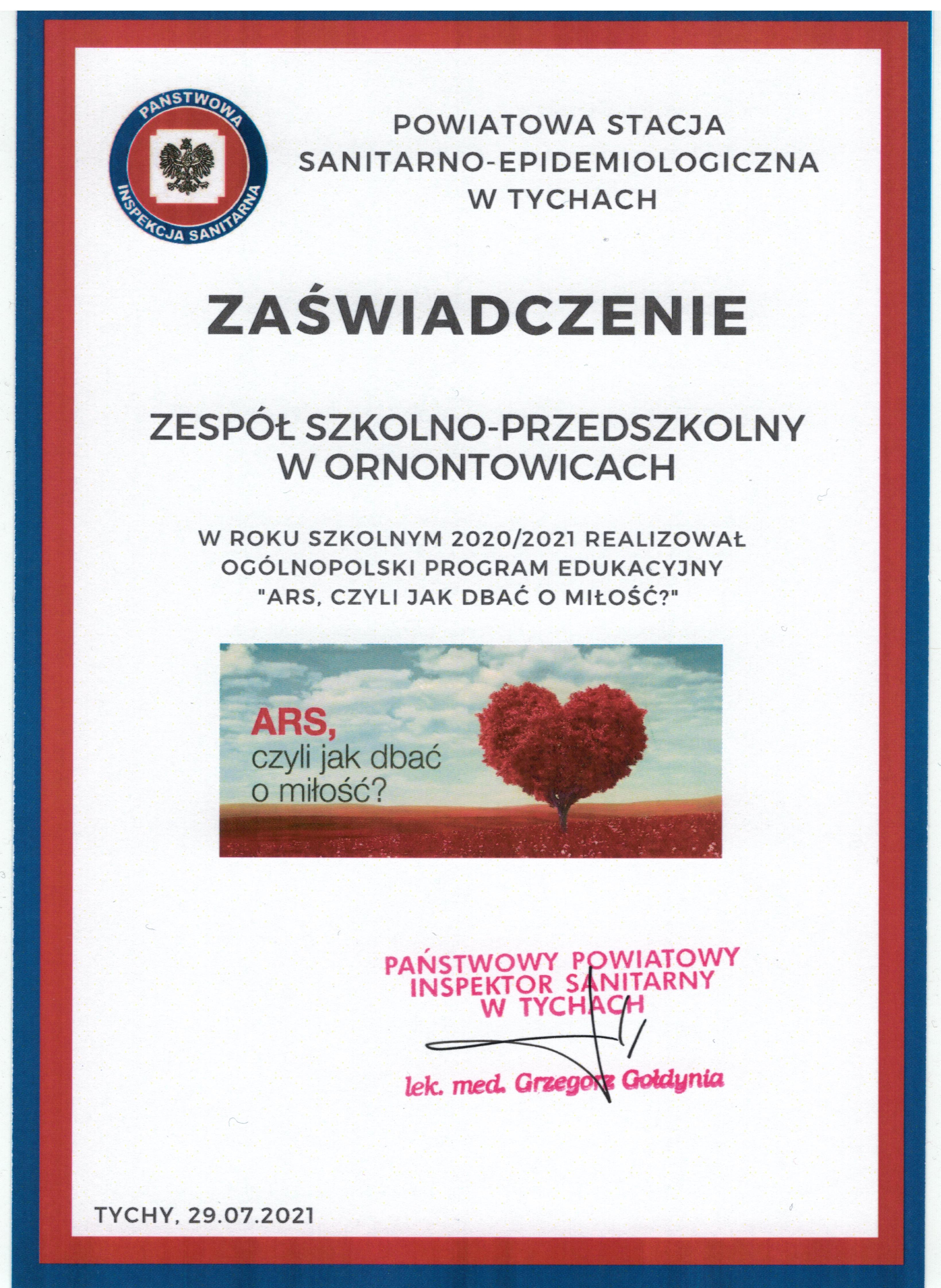 Zaświadczenie dla zespołu za realizację ogólnopolskiego programu edukacyjnego ARS czyli jak dbać o miłość, w roku szkolnym 2020/2021, wystawionym przez Powiatową Stację Sanitarno - Epidemiologiczną w Tychach